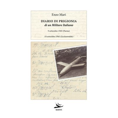 DIARIO DI PRIGIONIA DI UN MILITARE ITALIANO. 9 SETTEMBRE 1945 (PARMA) - 14 SETTEMBRE 1945 (LUCKENWALDE)
