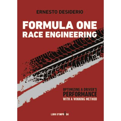FORMULA ONE RACE ENGINEERING. OPTIMIZING A DRIVER'S PERFORMANCE WITH A WINNING METHOD